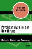 Psychoanalyse in der Bewährung (eBook, ePUB)