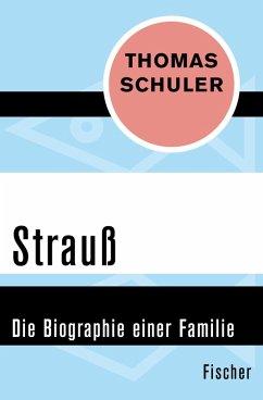 Strauß (eBook, ePUB) - Schuler, Thomas