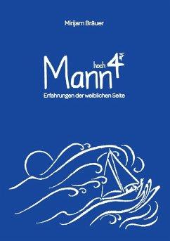 Mann hoch Vier (eBook, ePUB)