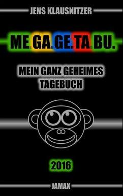 Me.Ga.Ge.Ta.Bu. 2016 (eBook, ePUB)