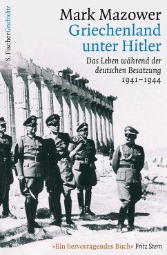 Griechenland unter Hitler (eBook, ePUB) - Mazower, Mark