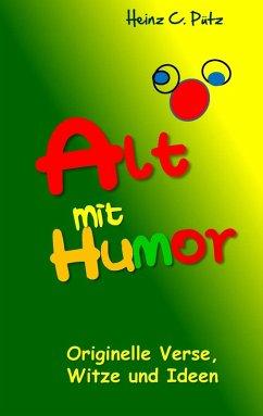 Alt mit Humor (eBook, ePUB)