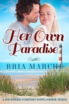 Her Own Paradise (Southern Comfort, #3) (eBook, ePUB) - Bria Marche