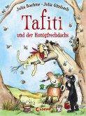 Tafiti und der Honigfrechdachs / Tafiti Bd.7