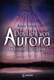 Im Schatten der Welten / Das Licht von Aurora Bd.2