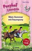 Mein Sommer mit Traumpony / Ponyhof Liliengrün