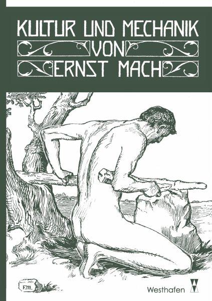 Kultur und Mechanik - Mach, Ernst