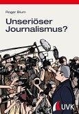 Unseriöser Journalismus? (eBook, PDF)