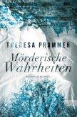 Mörderische Wahrheiten / Carlotta Fiore Bd.2