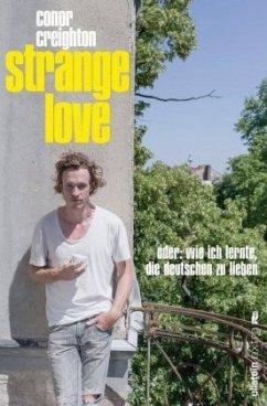 Strange Love - Creighton, Conor