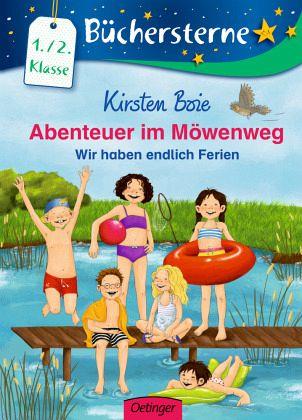 Wir haben endlich Ferien / Abenteuer im Möwenweg Büchersterne Bd.4 - Boie, Kirsten