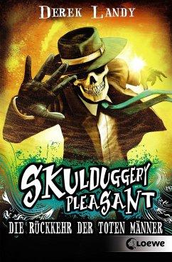 Die Rückkehr der Toten Männer / Skulduggery Pleasant Bd.8 - Landy, Derek