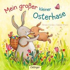 Mein grosser, kleiner Osterhase - Praml, Sabine; Cordes, Miriam