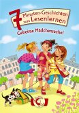 Geheime Mädchensache! / 7-Minuten-Geschichten zum Lesenlernen Bd.4