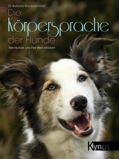 Die Körpersprache der Hunde - Wardeck-Mohr, Barbara