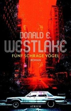 Fünf schräge Vögel - Westlake, Donald E.