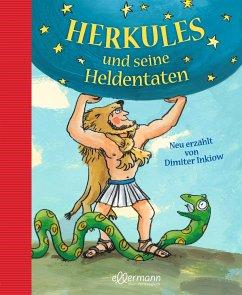 Herkules und seine Heldentaten - Inkiow, Dimiter