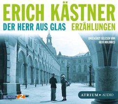 Der Herr aus Glas, 4 Audio-CDs - Kästner, Erich