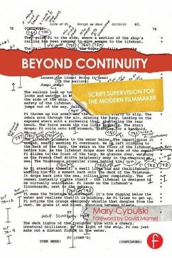 Beyond Continuity: Script Supervision for the Modern Filmmaker - Cybulski, Mary