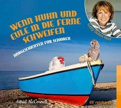 Wenn Huhn und Eule in die Ferne schweifen, 1 Audio-CD - McCornell, Astrid