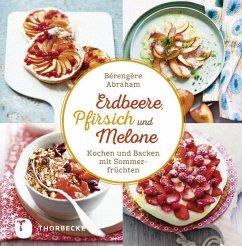Erdbeer, Pfirsich und Melone