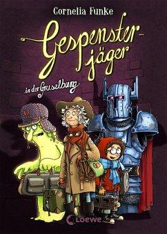 Gespensterjäger in der Gruselburg / Gespensterjäger Bd.3 - Funke, Cornelia