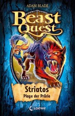 Striatos, Plage der Prärie / Beast Quest Bd.44 - Blade, Adam