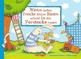 Wenn sieben freche kleine Hasen schnell in die Verstecke rasen / Wenn sieben Hasen Bd.2