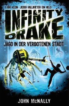 Jagd in der verbotenen Stadt / Infinity Drake Bd.2