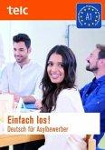 Einfach los! Deutsch für Asylbewerber