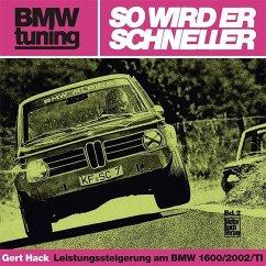 BMW tuning - So wird er schneller - Hack, Gert