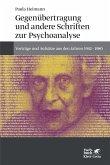 Gegenübertragung und andere Schriften zur Psychoanalyse (eBook, PDF)