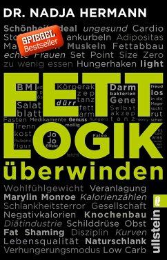 9783548376516 - Hermann, Nadja: Fettlogik überwinden - Buch