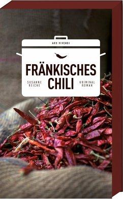 Fränkisches Chili / Kommissar Kastner Bd.1 - Reiche, Susanne