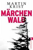 Märchenwald / Kommissar Kalkbrenner Bd.5