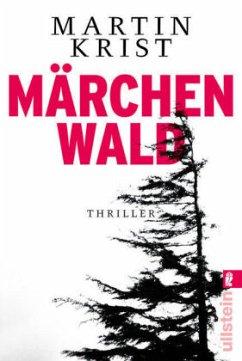 Märchenwald / Kommissar Kalkbrenner Bd.5 - Krist, Martin