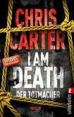 I Am Death. Der Totmacher / Detective Robert Hunter Bd.7