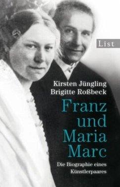 Franz und Maria Marc - Jüngling, Kirsten; Roßbeck, Brigitte