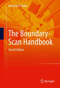 The Boundary-Scan Handbook (eBook, PDF) - Parker, Kenneth P.