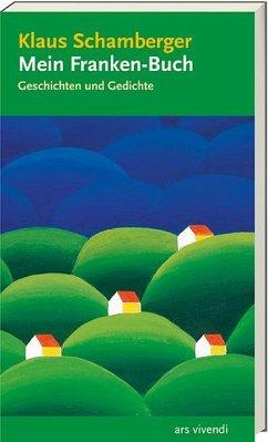 Mein Franken-Buch - Schamberger, Klaus
