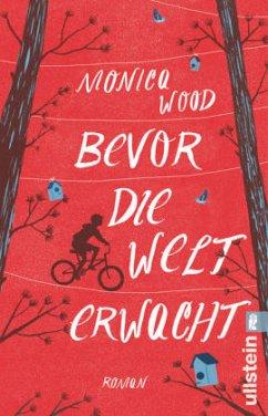 Bevor die Welt erwacht - Wood, Monica