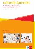 schreib.korrekt / Arbeitsheft für Menschen, die die Fachhochschulreife oder das Abitur anstreben