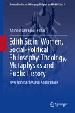 Edith Stein: Women, Social-Political Philosophy, Theology, Metaphysics and Public History (eBook, PDF)