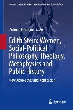 Edith Stein: Women, Social-Political Philosophy, Theology, Metaphysics and Public History (eBook, PDF)