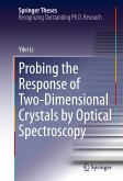 Probing the Response of Two-Dimensional Crystals by Optical Spectroscopy (eBook, PDF)