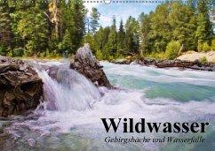 Wildwasser. Gebirgsbäche und Wasserfälle (Wandkalender 2016 DIN A2 quer)