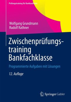 Zwischenprüfungstraining Bankfachklasse (eBook, PDF) - Grundmann, Wolfgang; Rathner, Rudolf