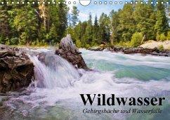 Wildwasser. Gebirgsbäche und Wasserfälle (Wandkalender 2016 DIN A4 quer)