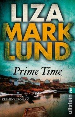 Prime Time / Annika Bengtzon Bd.4 - Marklund, Liza