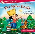 Der kleine König - Die lustige Ostereiersuche, Audio-CD